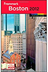 Frommer's Boston 2012 (Frommer's Color Complete) Paperback
