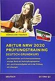 Königs Abi-Trainer NRW 2020 Deutsch Gk