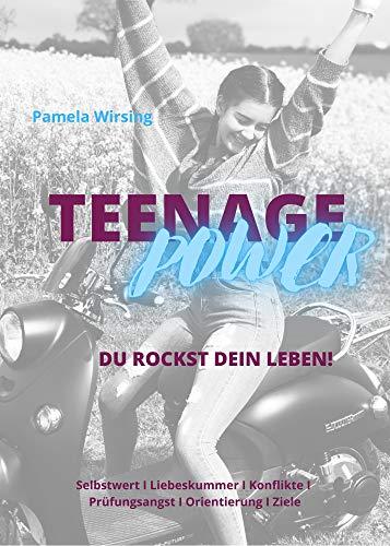 Teenage Power: Du rockst dein Leben!