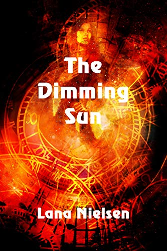 Book: The Dimming Sun by Lana Nielsen