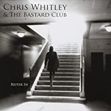 Reiter in by Chris Whitley & The Bastard Cl