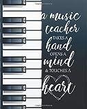 A music teacher takes a hand opens a mind & touches a heart: Music Teacher's Academic Lesson Planner Calendar Schedule Organizer and Journal ... Planner 2018-2019 Series) (Volume 2)