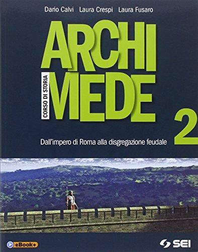 Archimede. Per le Scuole superiori. Con e-book. Con espansione online: 2