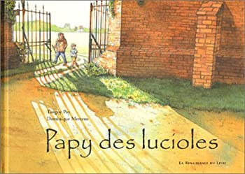 Paperback Papy des lucioles [French] Book
