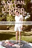 A Clean, Well-Lighted Place: Fall 2012