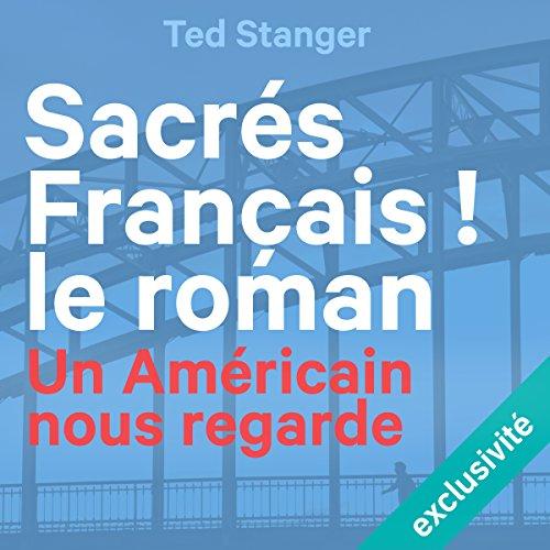 Sacrés Français ! Le roman cover art