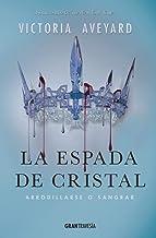 La espada de cristal: Arrodillarse o sangrar (La reina Roja)
