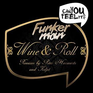 Wine & Roll