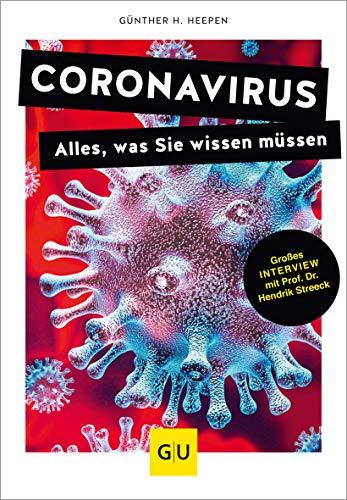 Coronavirus: Alles, was Sie wissen müssen (GU Reader Körper, Geist & Seele)