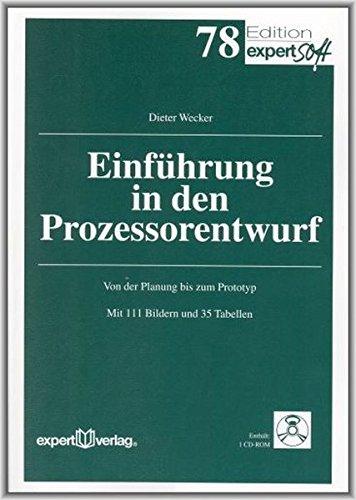 Einführung in den Prozessorentwurf: Von der Planung bis zum Prototyp (Edition expertsoft)
