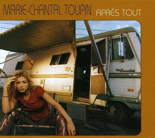 Apres Tout by MARIE-CHANTAL TOUPIN