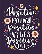 Positive Mind Positive Vibes Positive Life Inspirational Quotes Coloring Book: An Amazing And Inspirational Coloring Book For Everyone/You Are Braver ... Than You Think/ For Relaxation Anti-Stress