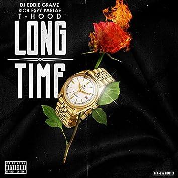 Long Time (feat. T Hood, Rich Espy & Parlae)