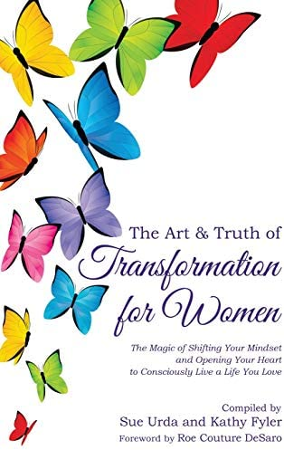The Art Truth of Transformation for Women The Magic of Shifting Your Mindset and Opening Your product image