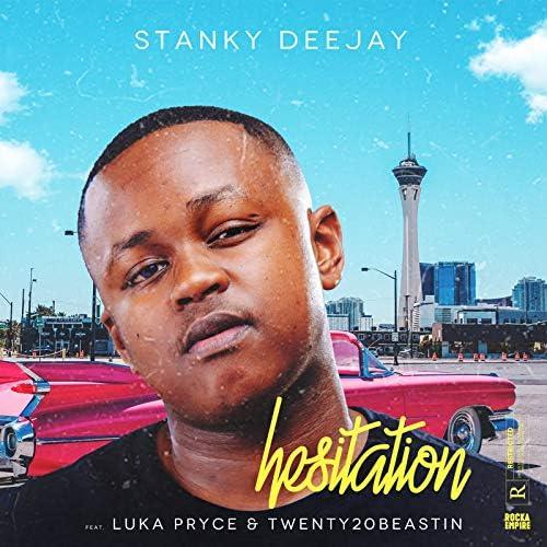 Stanky DeeJay feat. Luka Pryce & Twenty20Beastin