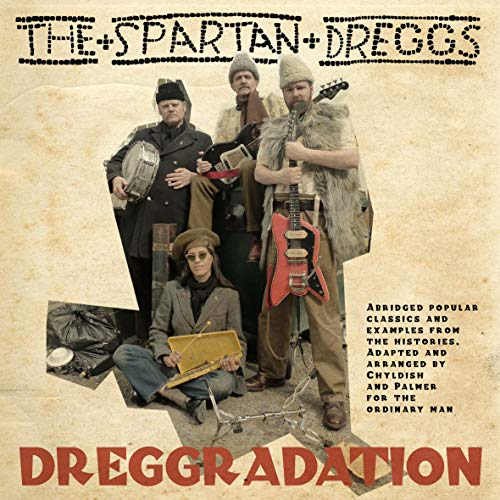 We Spartan Dreggs (Be Fine)