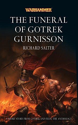 The Funeral of Gotrek Gurnisson (Gotrek and Felix) (English Edition)