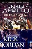 The Tower Of Nero (The Trials Of Apollo Bk 5)