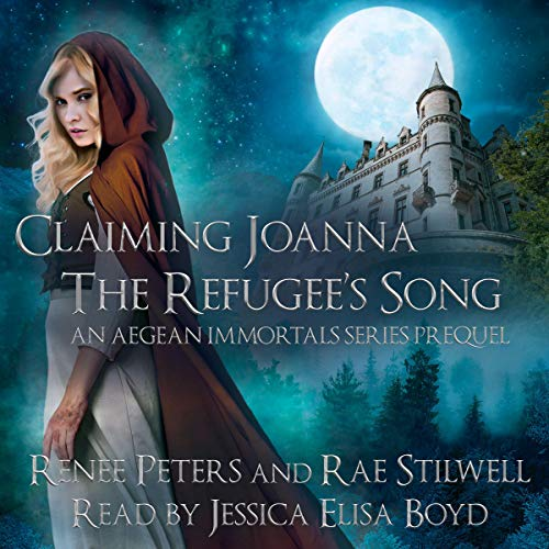 Claiming Joanna: The Refugee's Song: An Aegean Immortals Series Prequel cover art
