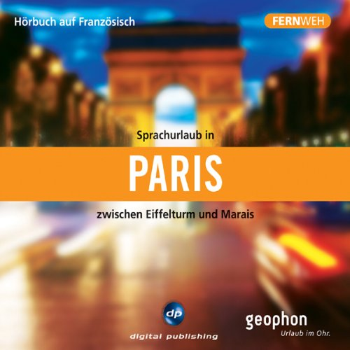Fernweh: Sprachurlaub in Paris cover art