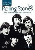 Los Rolling Stones. Historias detrás de las canciones: Desde The Rolling Stones hasta Black & Blue