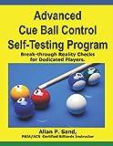 Advanced Cue Ball Control Self-Testing Program: Break-through reality checks for dedicated players