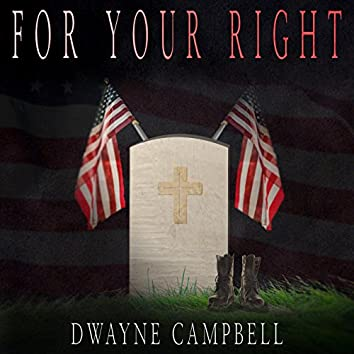 For Your Right