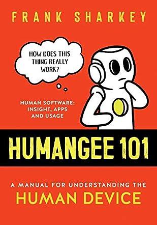 Humangee 101