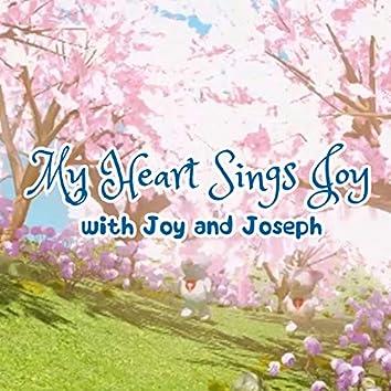 My Heart Sings Joy