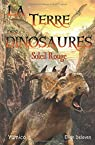 La Terre des Dinosaures: Soleil Rouge par Monbiola