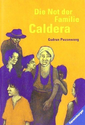 Die Not der Familie Caldera von Pausewang, Gudrun (1997) Taschenbuch