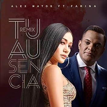 Tu Ausencia (Remix) [Feat. Farina]