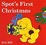 Spot's First Christmas (color) d'Eric Hill