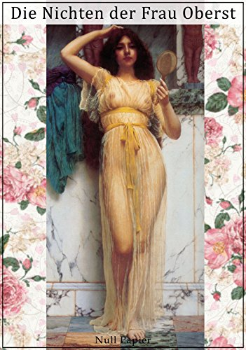 Die Nichten der Frau Oberst: Mit erotischen Fotografien aus der Belle Époque (Erotik bei Null Papier)