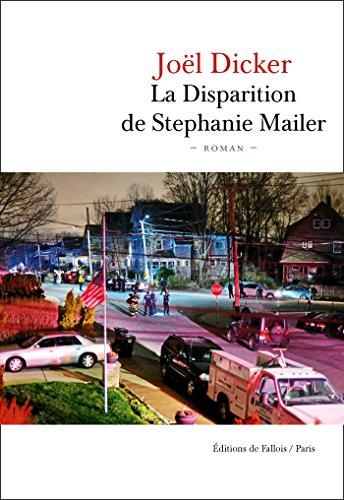 La disparition de Stephanie Mailer: roman