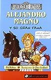 ALEJANDRO MAGNO y su gran fama: 6 (Terriblemente Famosos)