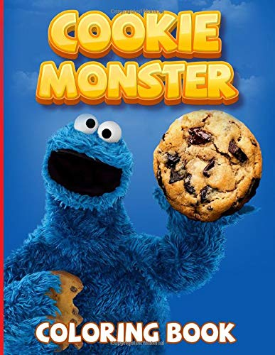 Cookie Monster Coloring Book: Favorite Book Adult Coloring Books For Men And Women High-Quality