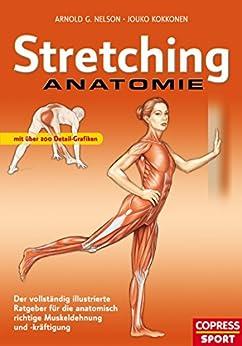 Amazon.com: Stretching Anatomie: Der vollständig ...