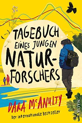 Tagebuch eines jungen Naturforschers: Gewinner des Wainwright Prize for Nature Writing (German Edition)