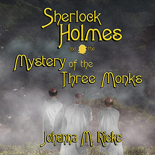 Couverture de Sherlock Holmes and the Mystery of the Three Monks