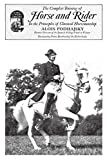 Complete Training of Horse and Rider: In the Principles of Classical Horsemanship...