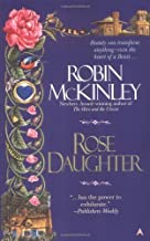 The Rose Daughter by McKinley. Robin ( 2002 ) Mass Market Paperback