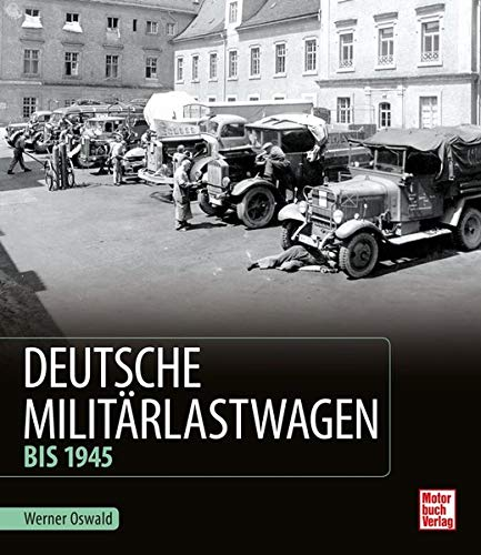 Deutsche Militärlastwagen: Bis 1945