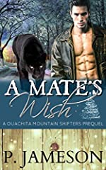 A Mate's Wish: (Ouachita Mountain Shifters, Book 0.5)
