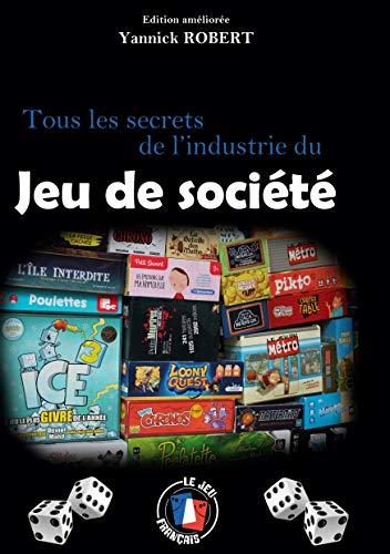 Tous les secrets de l'industrie du jeu de société