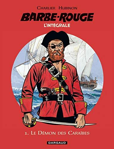 Barbe-Rouge - Intégrales - Tome 1 - Le Démon des Caraïbes  (N) (BARBE ROUGE (INTEGRALE) (1))