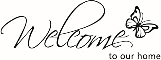 BIBITIME Flying Black Butterfly Saying Welcome to Our Home Front Door Sign Decal Vinyl Letters Quotes Stickers for Living Room Porch Garden,DIY 27.95