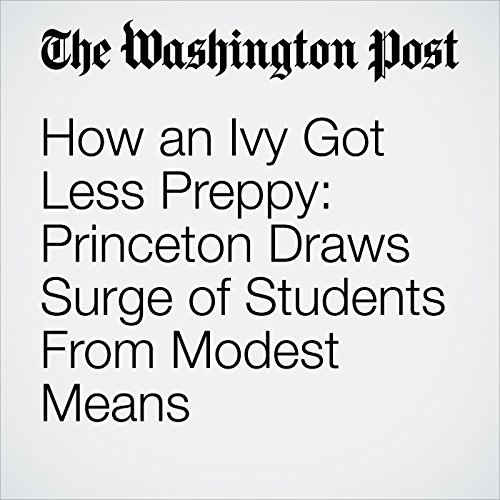 How an Ivy Got Less Preppy: Princeton Draws Surge of Students From Modest Means copertina