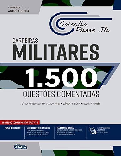 Passe Já 1500 Questões Comentadas - Carreiras Militares 2021