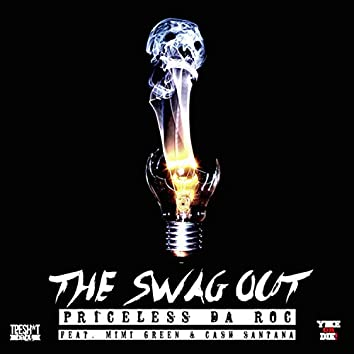 The Swag Out (feat. MiMi Green & Cash Santana) - Single